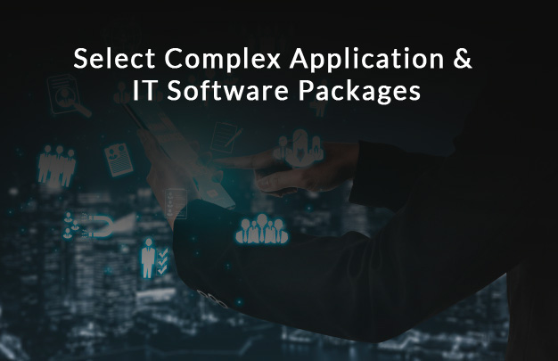 Select Complex Application & IT Software Packages